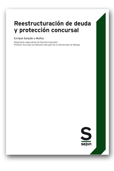 Reestructuración de deuda y protección concursal